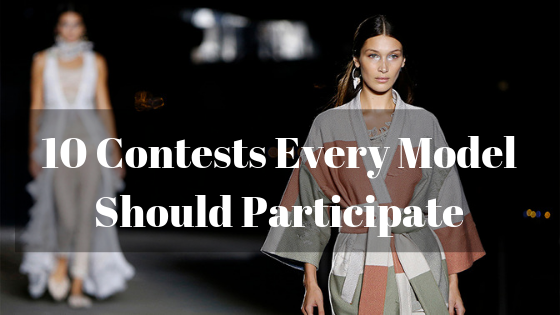 10 Contests Every Model Should Participate.